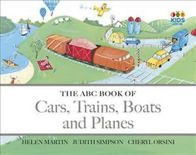 The ABC Book of Cars, Trains, Boats and Planes by Cheryl Orsini Board Books Book