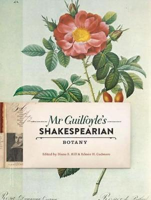 Mr Guilfoyle's Shakespearian Botany by Edmee Cudmore Paperback Book Free Shippin