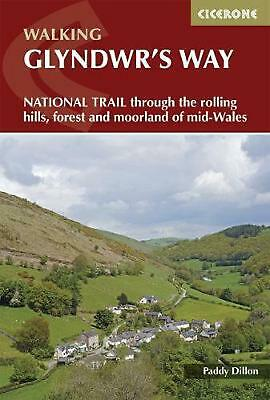 Glyndwr's Way: A National Trail through mid-Wales by Paddy Dillon Paperback Book