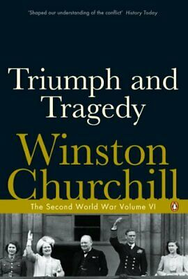 The Second World War, Volume 6: Triumph and T... by Churchill, Winston Paperback