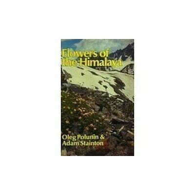 Flowers of the Himalaya by Stainton, Adam Hardback Book The Cheap Fast Free Post
