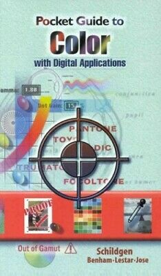 Pocket Guide to Digital Color: Reproduction an... by Schildgen, Thomas Paperback