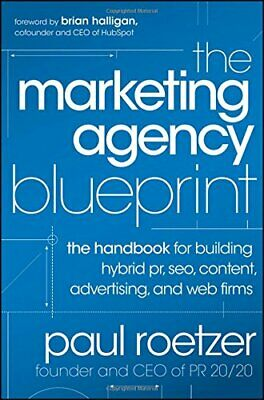 The Marketing Agency Blueprint: The Handbook for Building Hy... by Roetzer, Paul