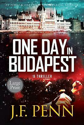 One Day in Budapest: Large Print by J.F. Penn (English) Paperback Book Free Ship