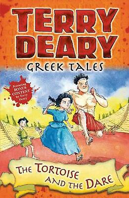 Greek Tales: the Tortoise and the Dare by Terry Deary Paperback Book Free Shippi