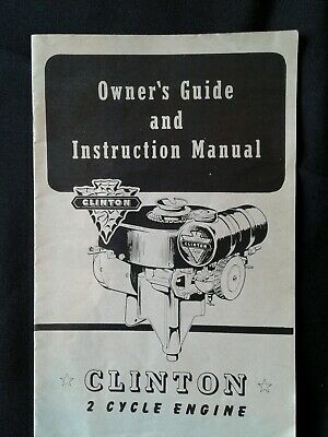 Clinton 2 cycle Engine owner's guide and Instruction Manual  1950's