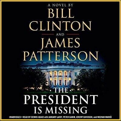 The President Is Missing By Bill Clinton, James Patterson (audiobook, Download)