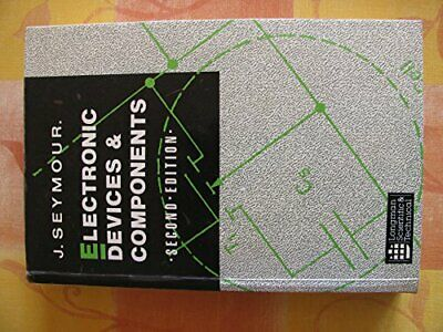 Electronic Devices and Components by Seymour, John Paperback Book The Cheap Fast