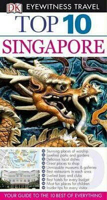 DK Eyewitness Top 10 Travel Guide: Singapore by DK Travel Paperback Book The
