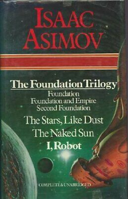 Selected Works: The Foundation Trilogy: Foundation;... by Asimov, Isaac Hardback