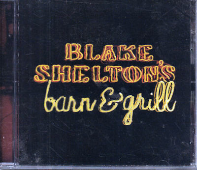 Blake Shelton's Barn & Grill by Blake Shelton CD New Free Ship #0810BN