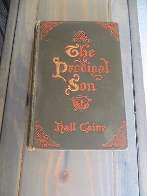 The Prodigal Son 1904 Hall Caine Antique Book D Appleton & Co.. First edition