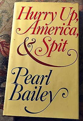Pearl Bailey SIGNED Book : Hurry up, America, & Spit ~ HCDJ First 1st Edition