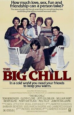 The Big Chill movie poster print (a) : 11 x 17 inches : Glenn Close, Kevin Kline