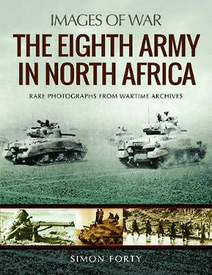 Eighth Army in North Africa by Simon Forty Paperback Book Free Shipping!