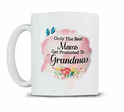 Grandma Gifts - Mom Mug - Only the Best Moms Get Promoted to Grandmas