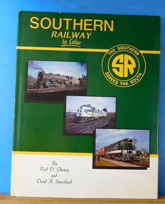 Southern Railway in Color by Fred Cheney and David Sweetland w/DJ Morning Sun Bk