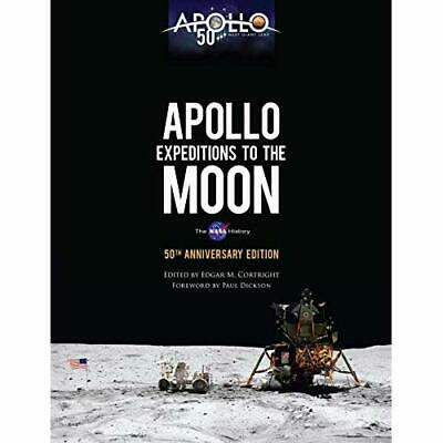Apollo Expeditions to the Moon: The NASA History 50th A - Paperback / softback N