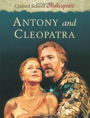 Antony and Cleopatra: Oxford School Shakespeare-William Shakespeare, Roma Gill