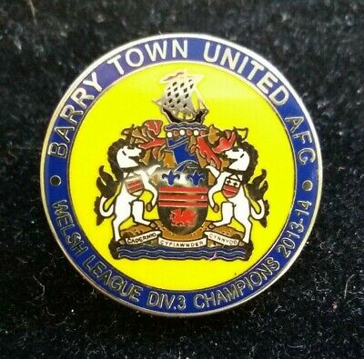 Barry Town Utd A.f.c Welsh League Div 3 Champions 2013-14 Football Pin Badge