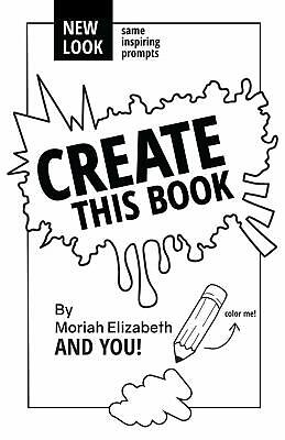 Create This Book Paperback by Moriah Elizabeth Creativity Outlet BEST SELING NEW