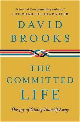 Second Mountain: The Joy of Giving Yourself Away by David Brooks Hardcover Book