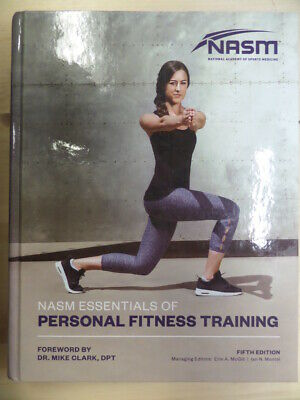 NASM Essentials Of Personal Fitness Training (National Academy of Sports Medicin