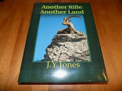 ANOTHER RIFLE ANOTHER LAND Big Game Safari Hunting Hunter  J. Y. Jones Book NEW