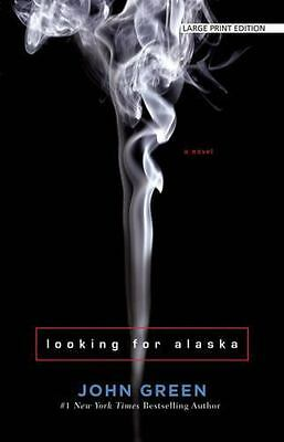 Looking for Alaska by John Green (2016, Paperback, Large Type)
