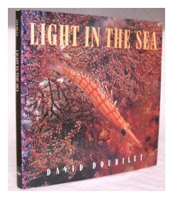 Light in the Sea by Doubilet, David Hardback Book The Fast Free Shipping