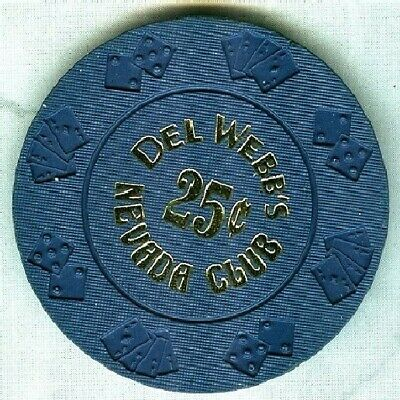 DEL WEBBS  NEVADA CLUB CASINO (LAUGHLIN) 25 CENT CHIP (AVG) (TCR 19 RATED F).xls