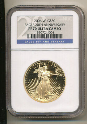 2006-W $50 NGC PF70 ULTRA CAMEO 20th Anniversary BLUE label Proof GOLD Eagle 70