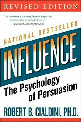 Influence: The Psychology of Persuasion, Revised Edition [PDF]