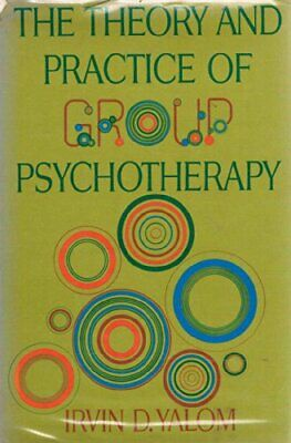 Theory and Practice of Group Psychotherapy by Yalom, Irvin D. Hardback Book The