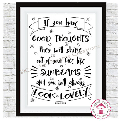'If you have good thoughts..' child nursery gift print art Roald Dahl quote