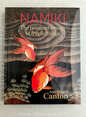 """NAMIKI BOOK """"The poignant beauty of fragile things"""" by Jean-François Canton"""