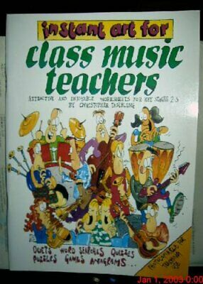 Instant Art for Class Music Teachers: Attra... by Tambling, Christophe Paperback