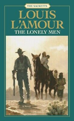 Lonely Men (Sacketts) (Paperback), L'Amour, Louis, 9780553276770