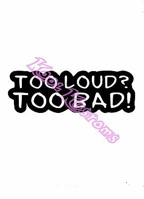Funny Quiet Loud Me Vinyl Die Cut Decal Bumper Car Truck Window Sticker F1072