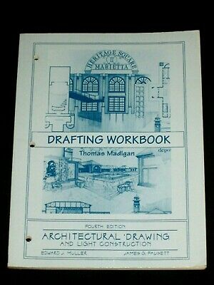 Drafting Workbook Architectural Drawing & Light Construction Muller & Fausett
