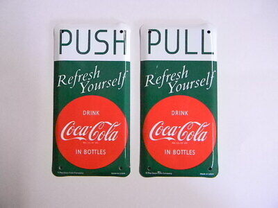 PULL Glass Door Decal Sign Coca Cola COKE PUSH on front side on back side