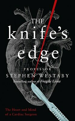 The Knife's Edge (Hardback) Book by Stephen Westaby | FREE P&P | CHEAPEST