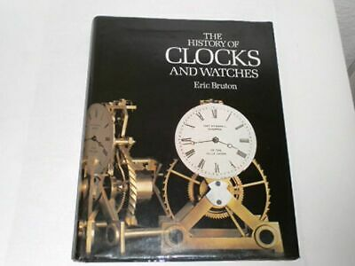 Bruton, Eric: The history of clocks and watches