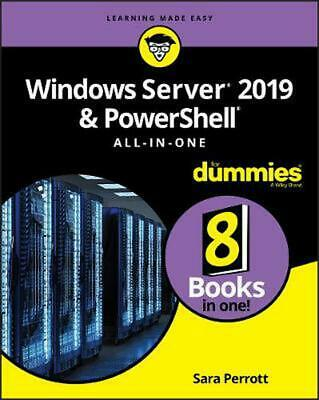 Windows Server 2019 & PowerShell All-in-One For Dummies by Sara Perrott Paperbac