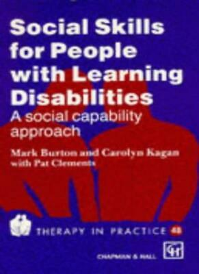 Social Skills for People with Learning Disabilities: A Social Capability Appr.