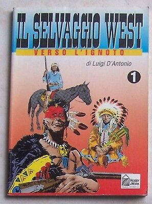 IL SELVAGGIO WEST n° 1 (Hobby & Work, 1994)