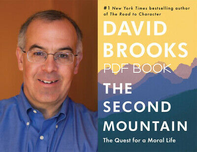 The second mountain the quest for a moral life by david brooks 2019