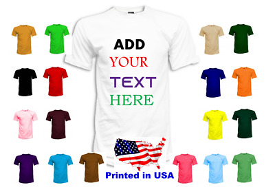Custom Print T-Shirt  Guarantee Price   ADD TEXT