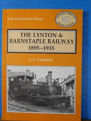 Lynton & Barnstaple Railway 1895-1935 by L.T. Catchpole Soft Cover