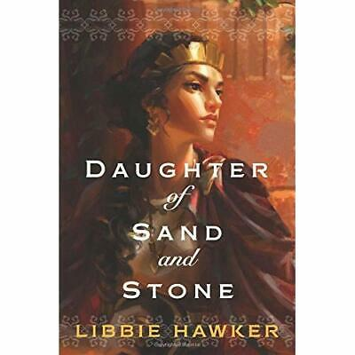 Daughter of Sand and Stone - Paperback NEW Libbie Hawker(A 2015-12-01